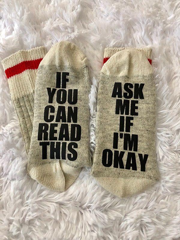 Ask me if I'm ok...socks