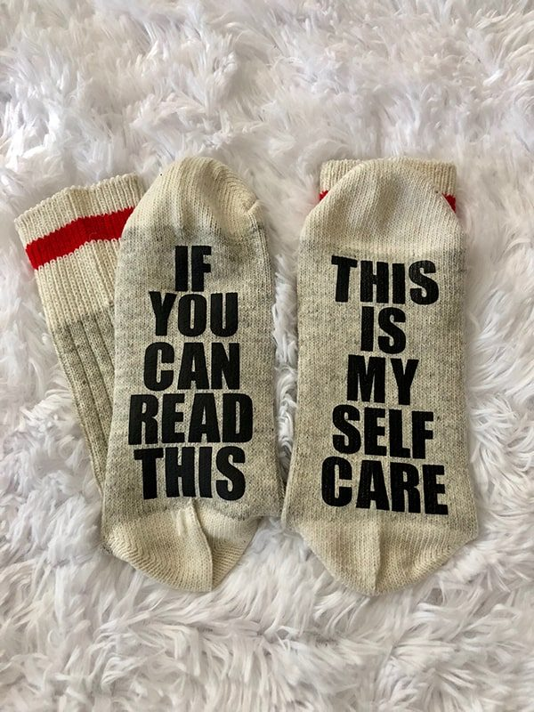 This is my self care...socks
